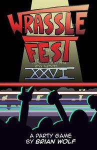 Wrasslefest XXVI