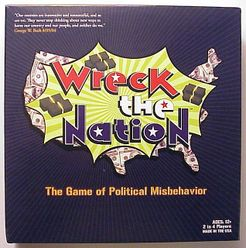 Wreck The Nation: The Game of Political Misbehavior