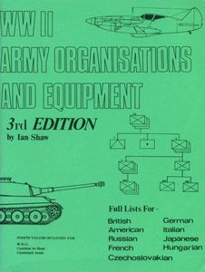 WWII Army Organisations and Equipment
