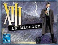 XIII: La Mission