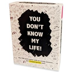 You Don't Know My Life