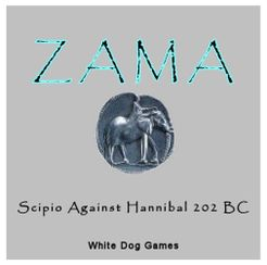 Zama: Scipio Against Hannibal 202 BC
