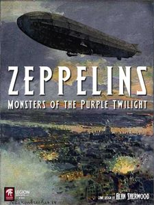 Zeppelins: Monsters of the Purple Twilight