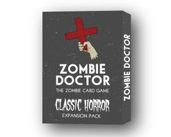 Zombie Doctor: The Classic Horror Expansion Pack