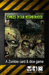 Zombies in our neighborhood