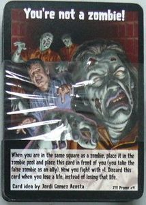 Zombies!!!: You're Not a Zombie! Promo Card