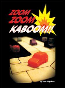 Zoom Zoom Ka-Boom!!